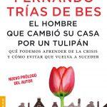 Opinión del libro: El hombre que cambió su casa por un tulipán