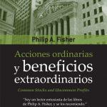 Opinión del libro: Acciones ordinarias y beneficios extraordinarios