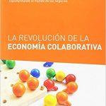 Opinión del libro: La revolución de la economía colaborativa