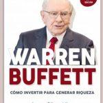 Opinión del libro: Warren Buffett. Cómo invertir para generar riqueza