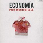 Opinión del libro: Economía para andar por casa