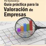 Opinión del libro: Guía práctica para la valoración de empresas