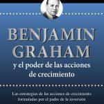 Opinión del libro: Benjamin Graham y el poder de las acciones de crecimiento