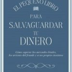Opinión del libro: El pequeño libro para salvaguardar tu dinero