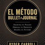 Opinión del libro: El método Bullet Journal
