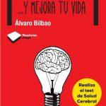 Opinión del libro: Cuida tu cerebro y mejora tu vida