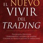 Opinión del libro: El nuevo vivir del trading