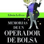 Opinión del libro: Memorias de un operador de Bolsa